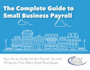 Complete Guide to Small Business Payroll